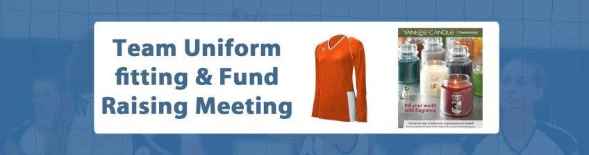 team uniform fitting & fundraising meeting