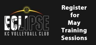 May 2019 volleyball training sessions - kansas city north's eclipse volleyball club kc