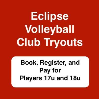 Club Volleyball Tryouts 2021 for 17u & 18u - Eclipse Volleyball Club KC