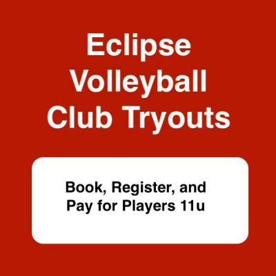 club volleyball tryouts 2021 for players 11u